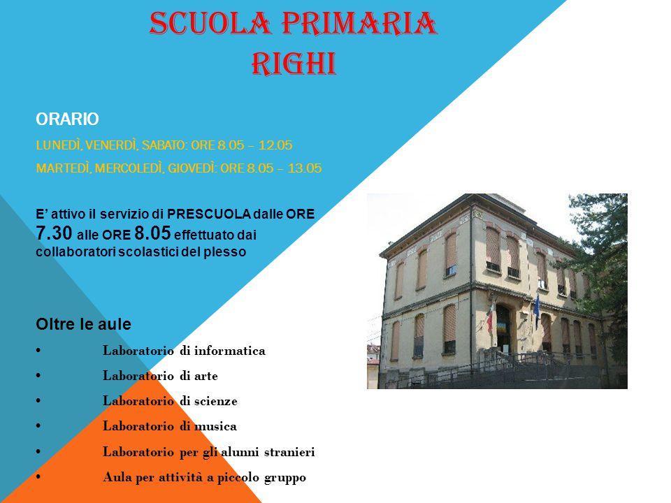 SCUOLA PRIMARIA RIGHI SCUOLA PRIMARIA T.