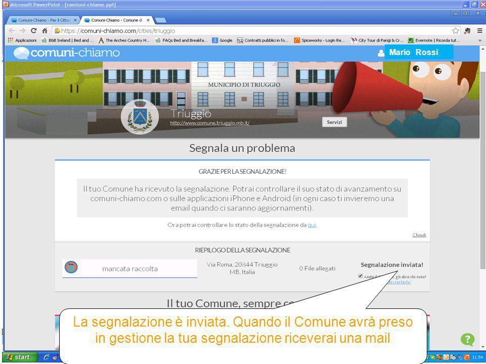 Mario Rossi La segnalazione è inviata.