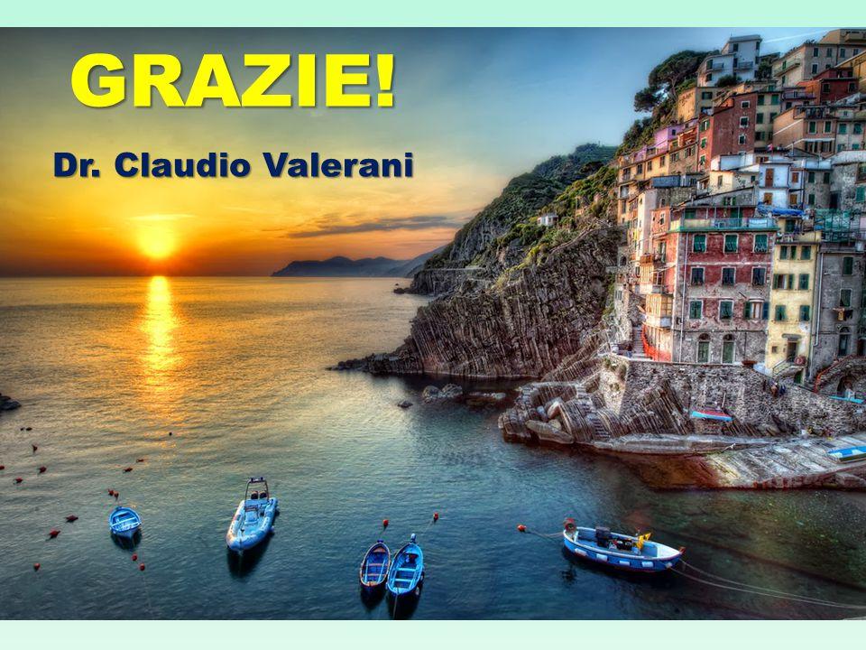 GRAZIE! Dr. Claudio Valerani