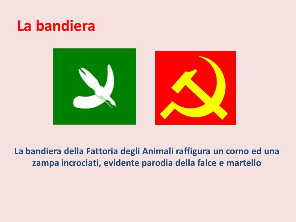 La bandiera della Fattoria degli Animali raffigura un corno ed una zampa incrociati, evidente parodia della falce e martello La bandiera