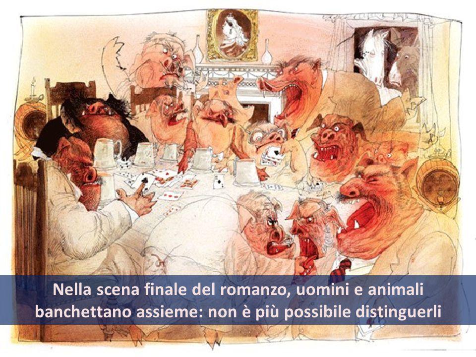 Nella scena finale del romanzo, uomini e animali banchettano assieme: non è più possibile distinguerli