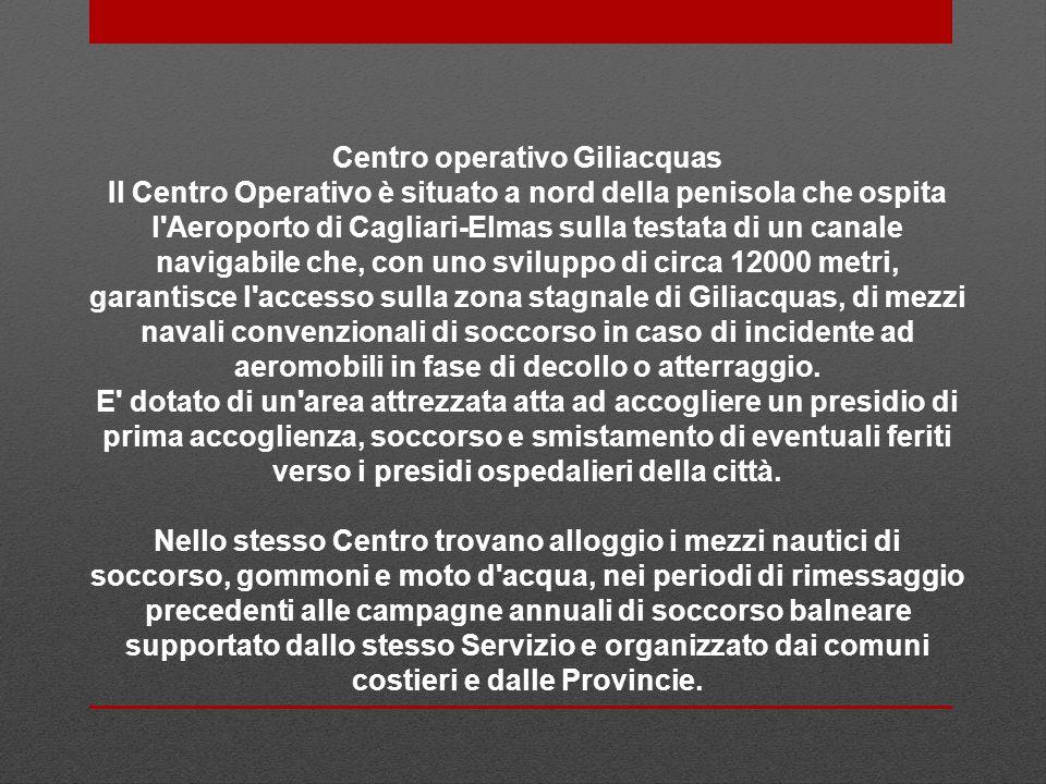 Centro operativo Giliacquas Il Centro Operativo è situato a nord della penisola che ospita l'Aeroporto di Cagliari-Elmas sulla testata di un canale na