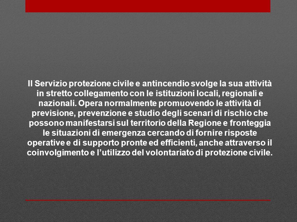 Il Servizio protezione civile e antincendio svolge la sua attività in stretto collegamento con le istituzioni locali, regionali e nazionali. Opera nor