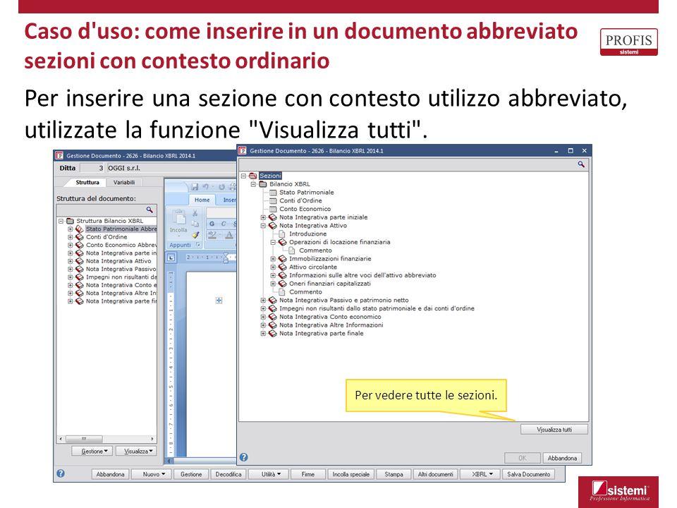 Per inserire una sezione con contesto utilizzo abbreviato, utilizzate la funzione
