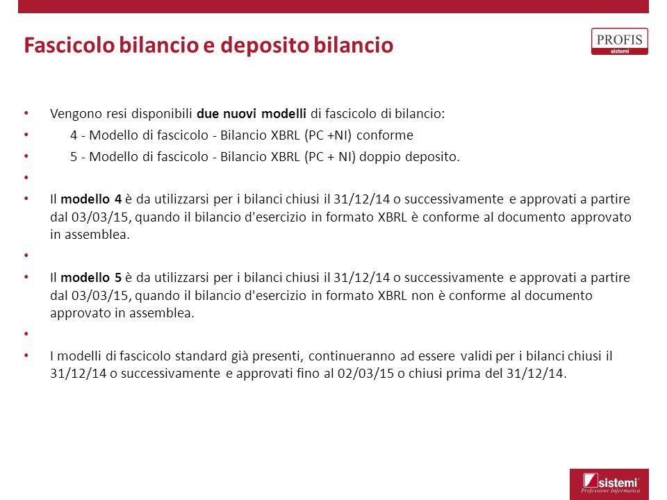 Fascicolo bilancio e deposito bilancio Vengono resi disponibili due nuovi modelli di fascicolo di bilancio: 4 - Modello di fascicolo - Bilancio XBRL (