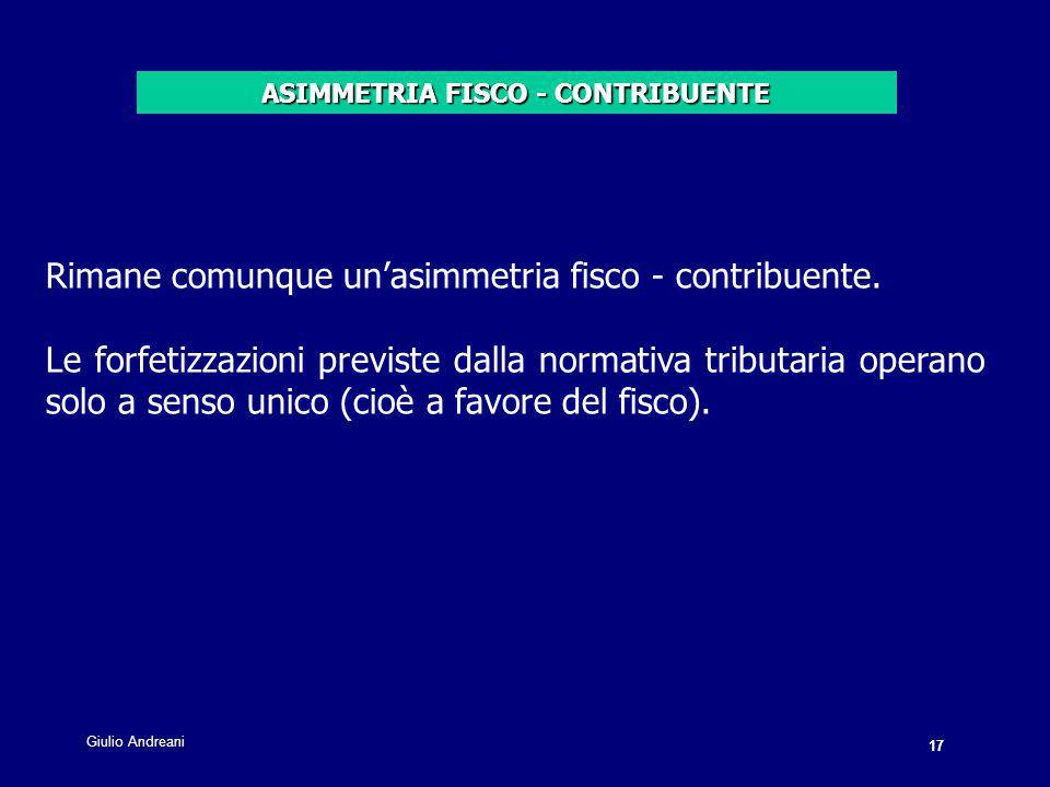17 Giulio Andreani. Rimane comunque un'asimmetria fisco - contribuente.