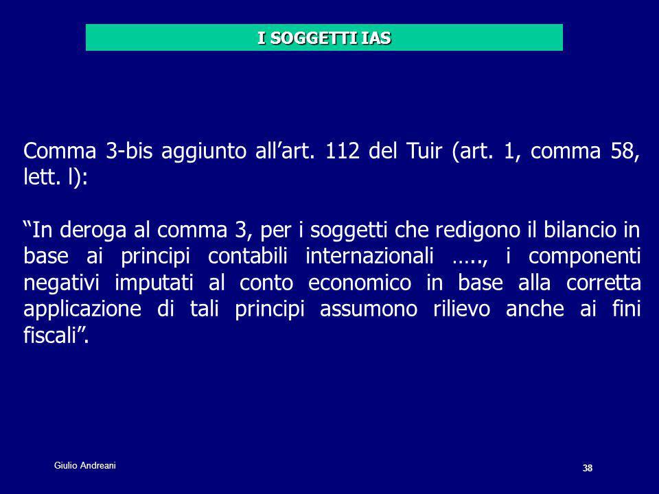 38 Giulio Andreani. Comma 3-bis aggiunto all'art.