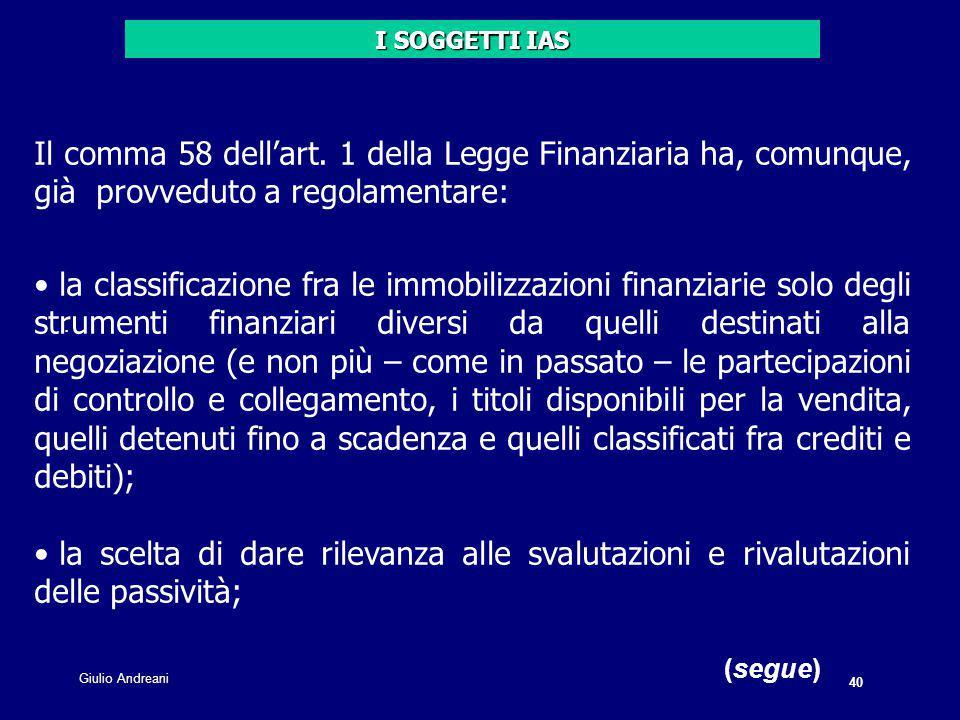 40 Giulio Andreani. Il comma 58 dell'art.