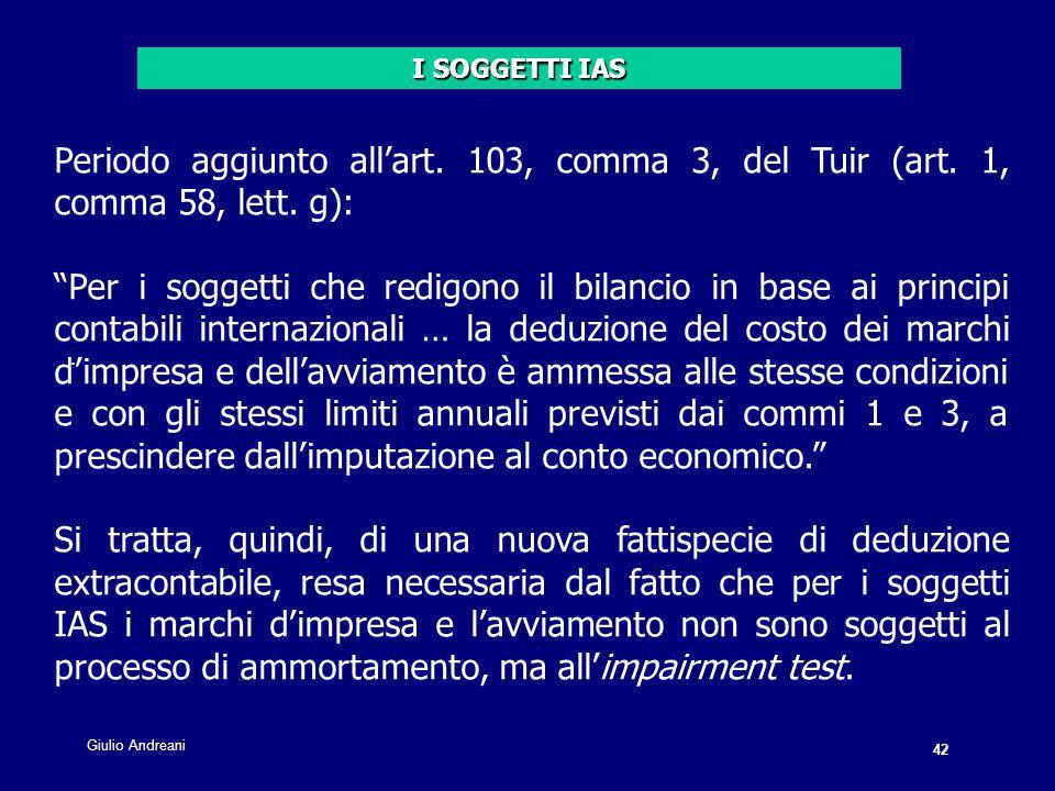 42 Giulio Andreani. Periodo aggiunto all'art. 103, comma 3, del Tuir (art.