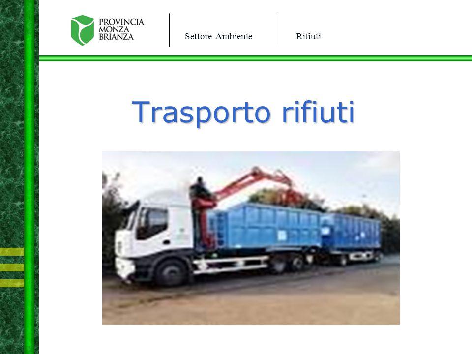 Settore AmbienteRifiuti Trasporto rifiuti