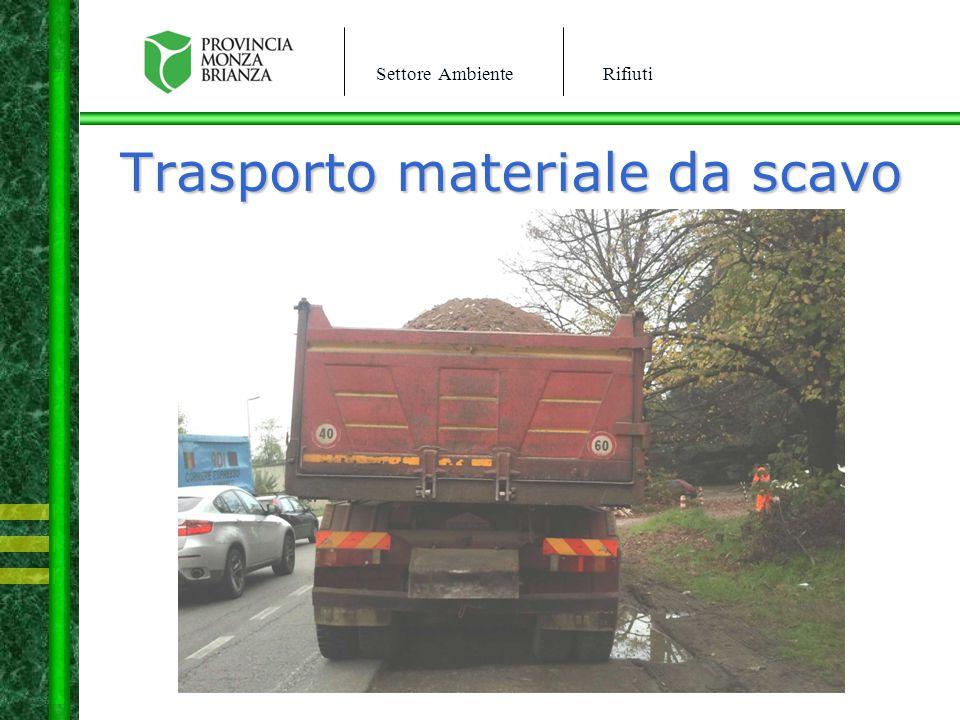 Settore AmbienteRifiuti Trasporto materiale da scavo