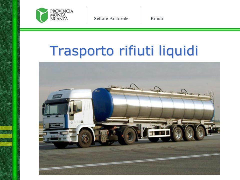 Settore AmbienteRifiuti Trasporto rifiuti liquidi