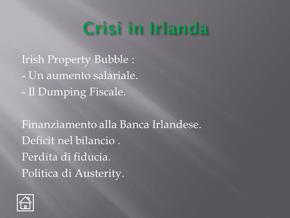 Irish Property Bubble : - Un aumento salariale. - Il Dumping Fiscale.
