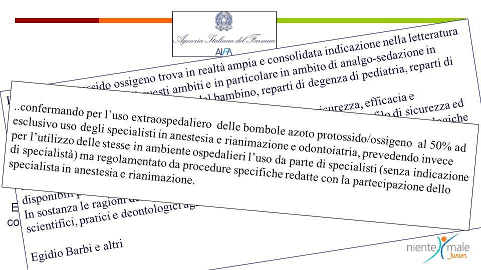 Determina: Art. 1 E' autorizzata la definizione degli specialisti prescrittori delle confezioni di medicinali contenenti solo protossido di azoto...,