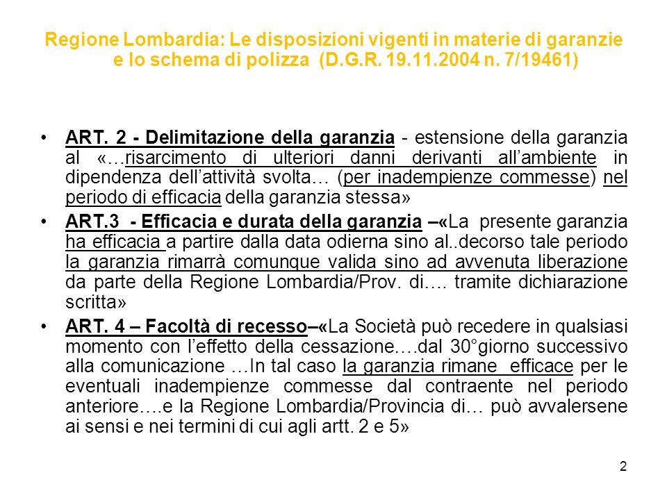 Regione Lombardia: Le disposizioni vigenti in materie di garanzie e lo schema di polizza (D.G.R.