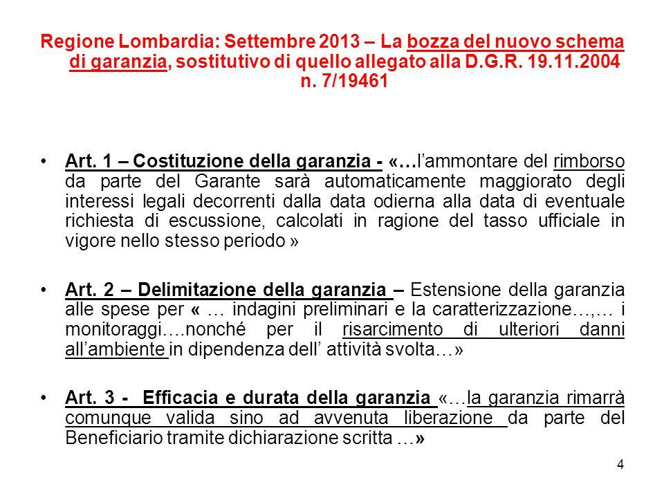 Regione Lombardia: Settembre 2013 – La bozza del nuovo schema di garanzia, sostitutivo di quello allegato alla D.G.R.