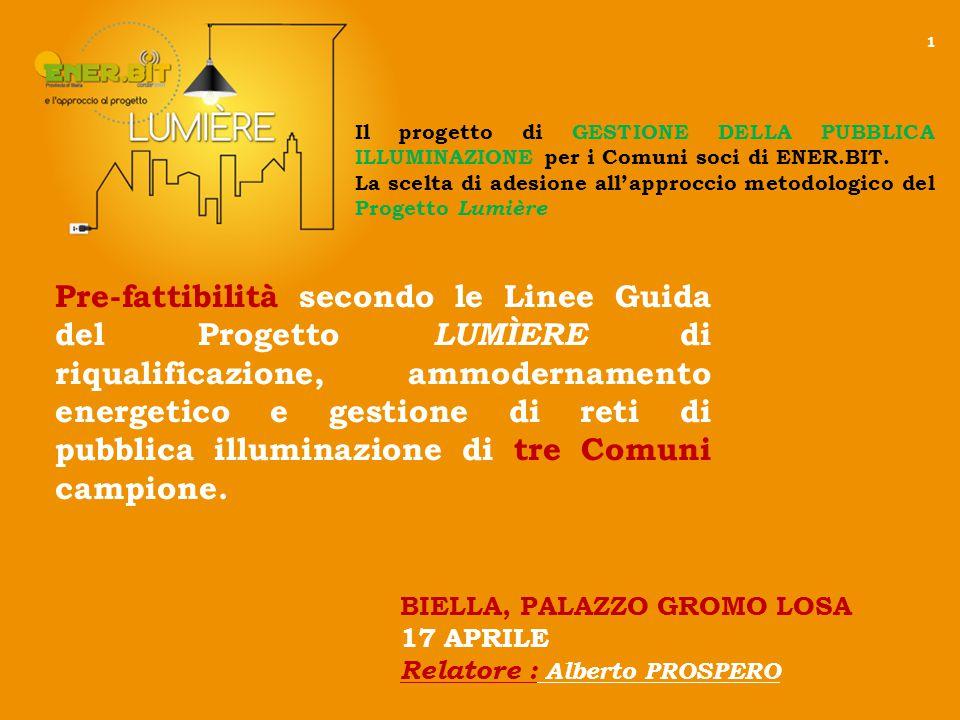 Pre-fattibilità secondo le Linee Guida del Progetto LUMÌERE di riqualificazione, ammodernamento energetico e gestione di reti di pubblica illuminazione di tre Comuni campione.