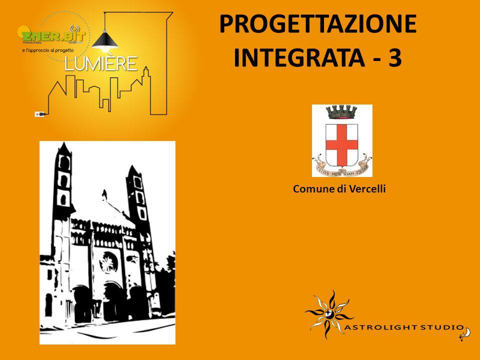 PROGETTAZIONE INTEGRATA - 3 Comune di Vercelli