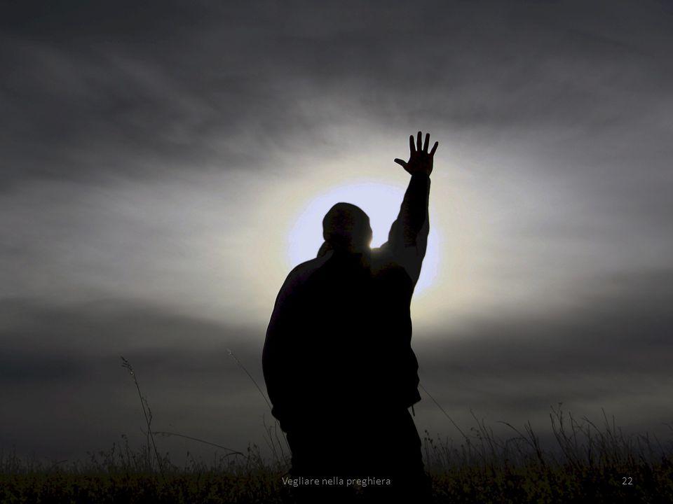 Vegliare nella preghiera22