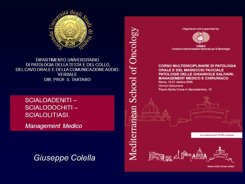 Giuseppe Colella DIPARTIMENTO UNIVERSITARIO DI PATOLOGIA DELLA TESTA E DEL COLLO, DEL CAVO ORALE E DELLA COMUNICAZIONE AUDIO- VERBALE DIR. PROF. S. TA