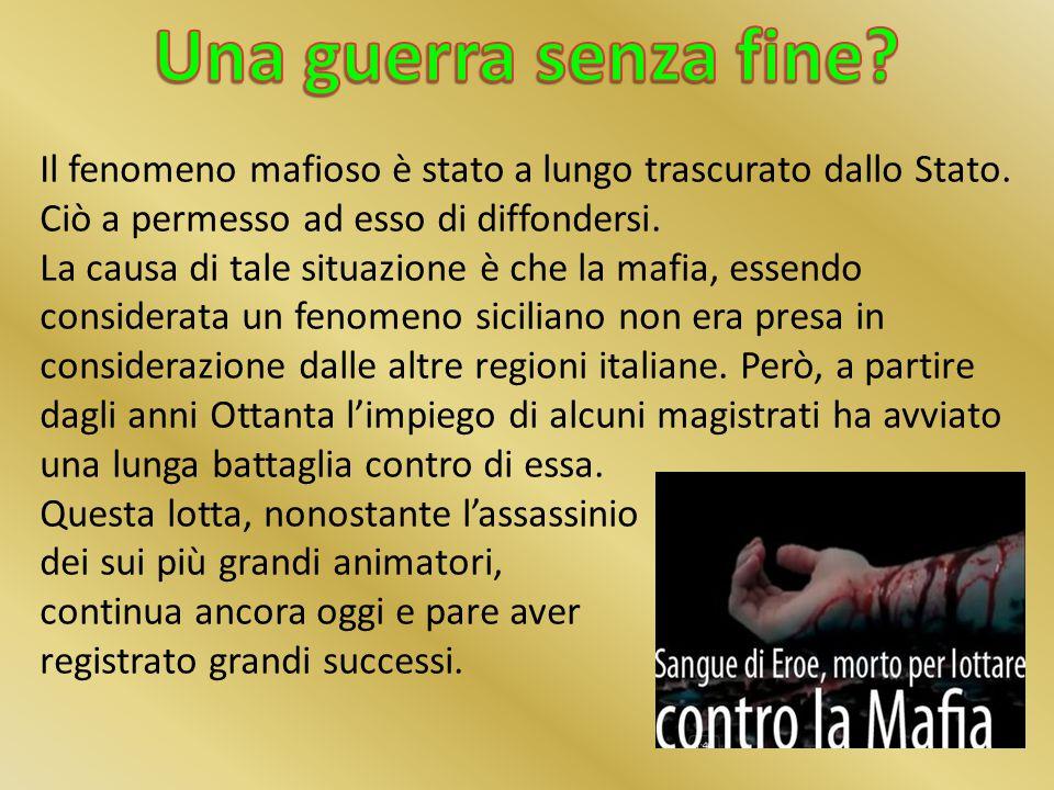 La mafia, come associazione per delinquere, è presente in Sicilia e soprattutto a Palermo fin dalla metà del XIX secolo e da qui si è diffusa anche in