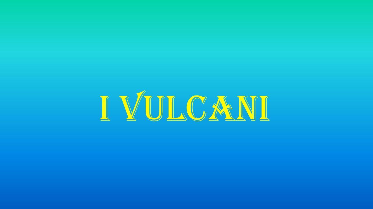 Vulcani esplosivi L attività vulcanica esplosiva è caratterizzata dalla fuoriuscita di lava molto viscosa, accompagnata da manifestazioni esplosive.
