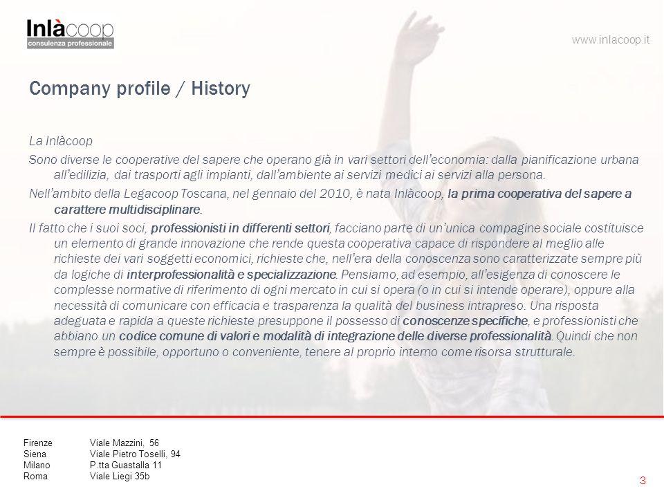 Company profile / History La Inlàcoop Sono diverse le cooperative del sapere che operano già in vari settori dell'economia: dalla pianificazione urbana all'edilizia, dai trasporti agli impianti, dall'ambiente ai servizi medici ai servizi alla persona.