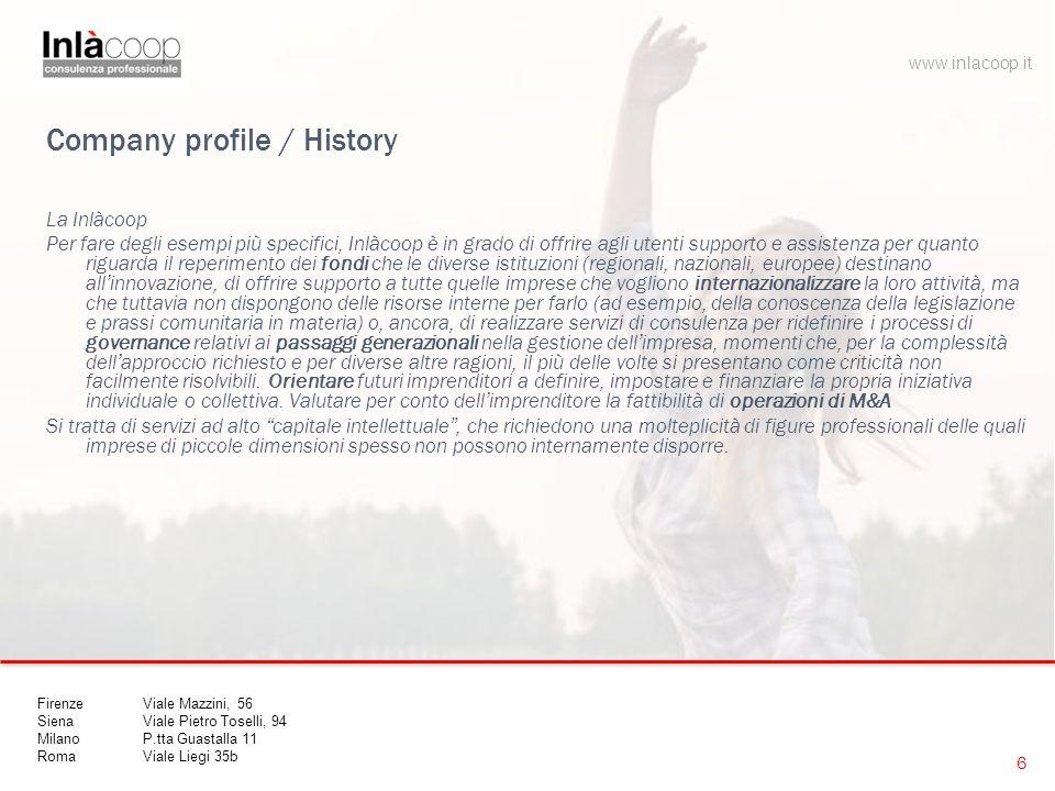 Company profile / History La Inlàcoop Per fare degli esempi più specifici, Inlàcoop è in grado di offrire agli utenti supporto e assistenza per quanto