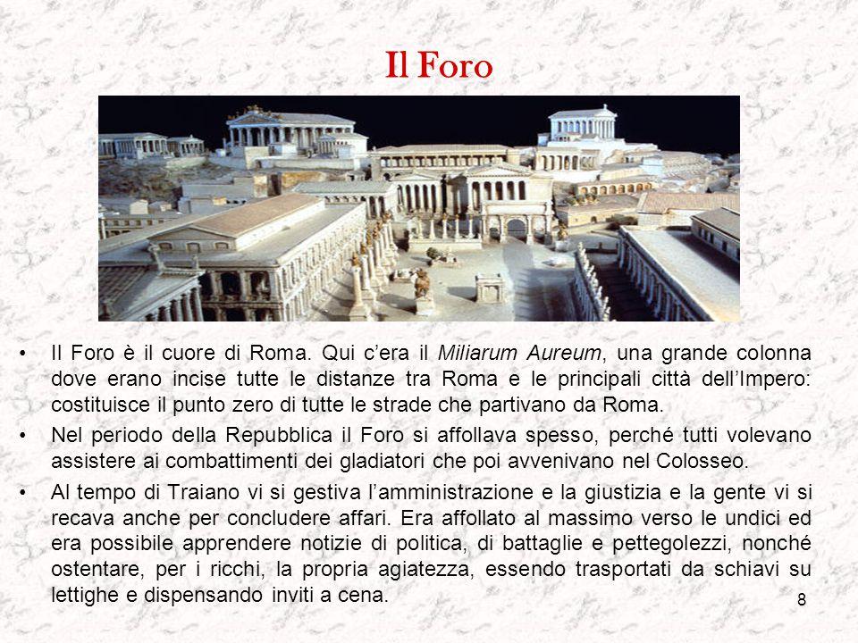 7 I Luoghi della vita sociale Gli storici affermano che il sistema di vita occidentale non è altro che l'evoluzione moderna di quello romano. Allora p