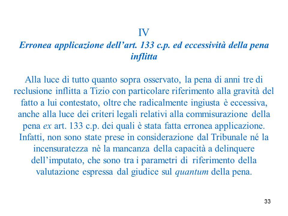 33 IV Erronea applicazione dell'art. 133 c.p.