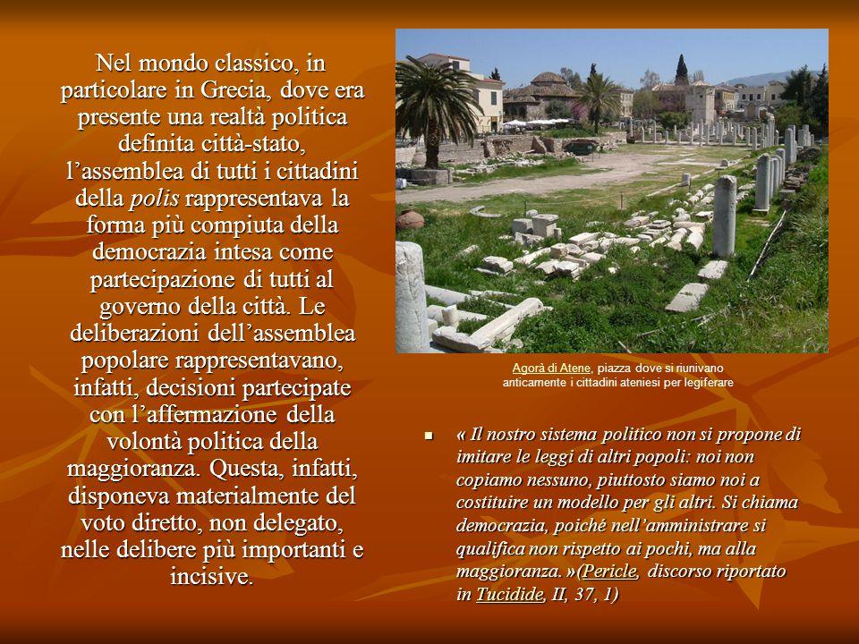 Nel mondo classico, in particolare in Grecia, dove era presente una realtà politica definita città-stato, l'assemblea di tutti i cittadini della polis