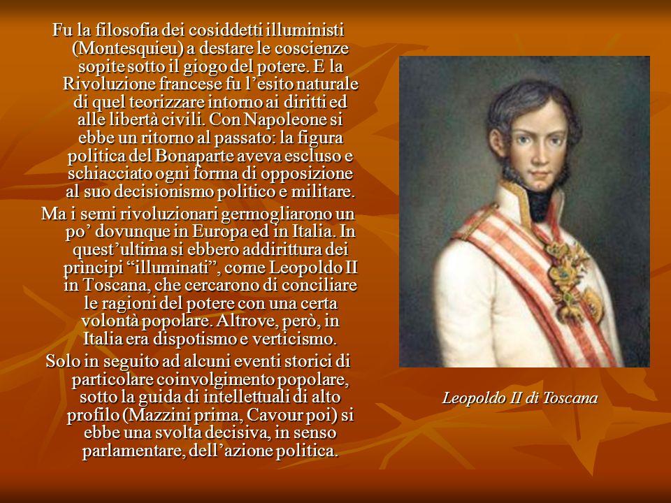 Fu la filosofia dei cosiddetti illuministi (Montesquieu) a destare le coscienze sopite sotto il giogo del potere. E la Rivoluzione francese fu l'esito
