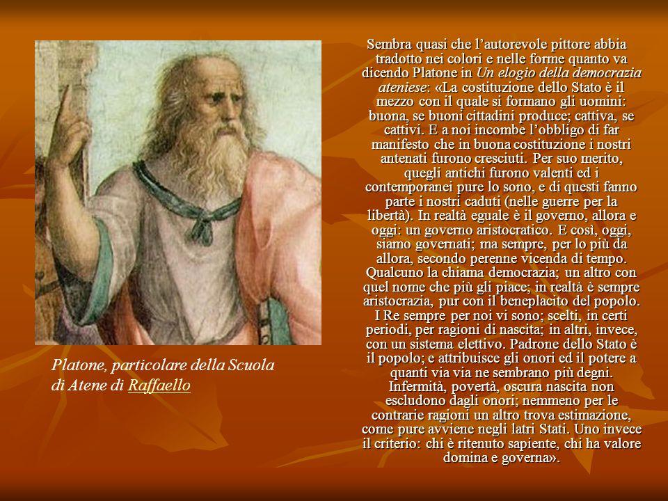 Sembra quasi che l'autorevole pittore abbia tradotto nei colori e nelle forme quanto va dicendo Platone in Un elogio della democrazia ateniese: «La co