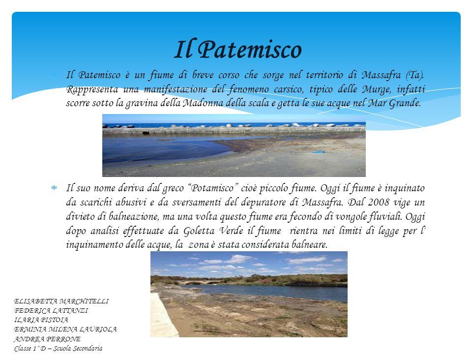  Il Patemisco è un fiume di breve corso che sorge nel territorio di Massafra (Ta).