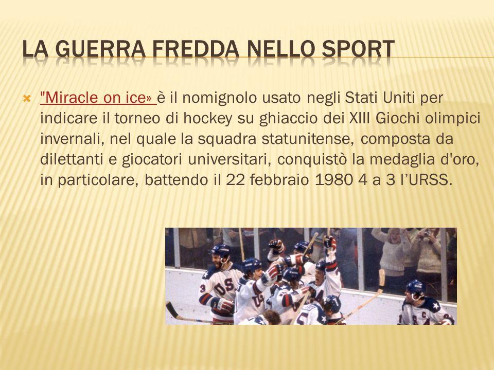  Miracle on ice» è il nomignolo usato negli Stati Uniti per indicare il torneo di hockey su ghiaccio dei XIII Giochi olimpici invernali, nel quale la squadra statunitense, composta da dilettanti e giocatori universitari, conquistò la medaglia d oro, in particolare, battendo il 22 febbraio 1980 4 a 3 l'URSS.