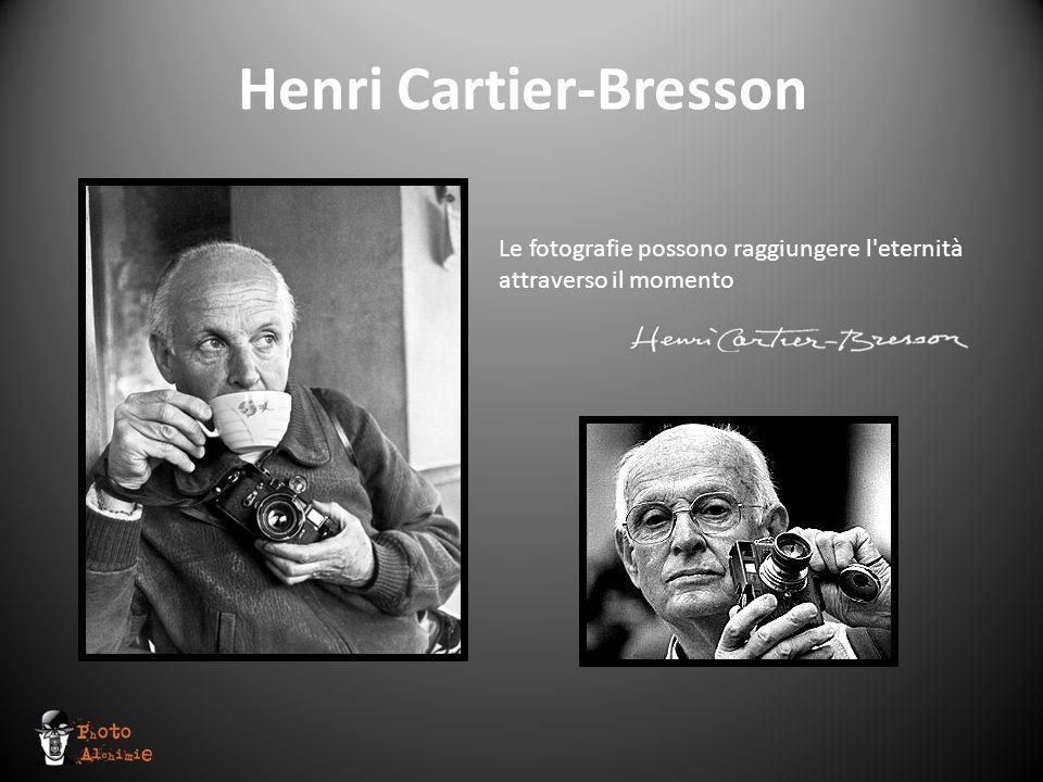 Henri Cartier-Bresson Le fotografie possono raggiungere l'eternità attraverso il momento