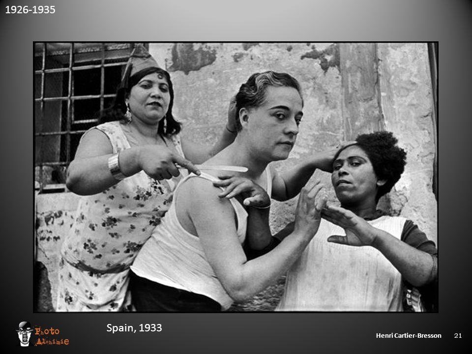 Henri Cartier-Bresson 21 Spain, 1933 1926-1935