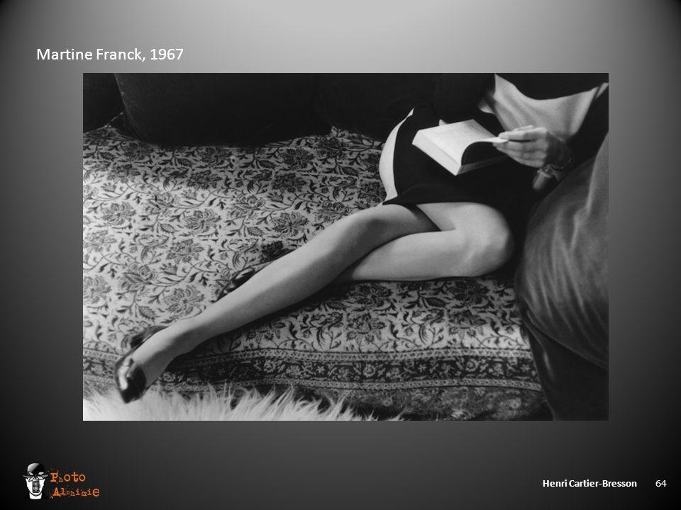 Henri Cartier-Bresson 64 Martine Franck, 1967
