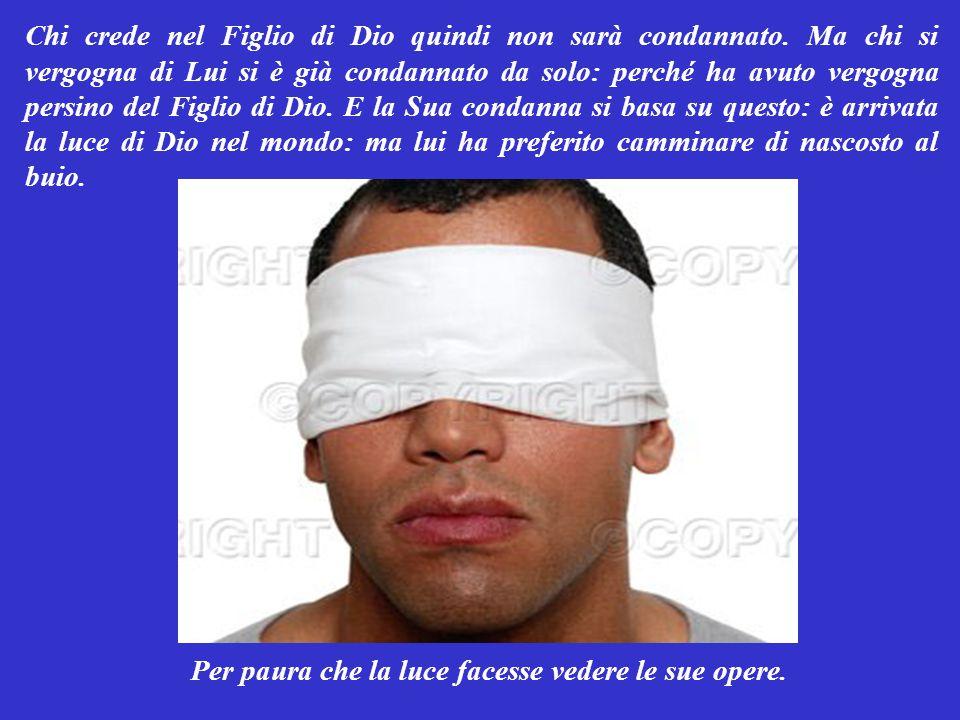 Dio insomma non si è nascosto, ma ha mostrato a tutti il Suo volto: quello di Suo Figlio.