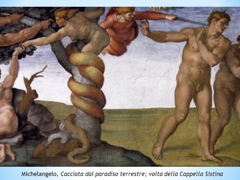 Michelangelo, Cacciata dal paradiso terrestre; volta della Cappella Sistina