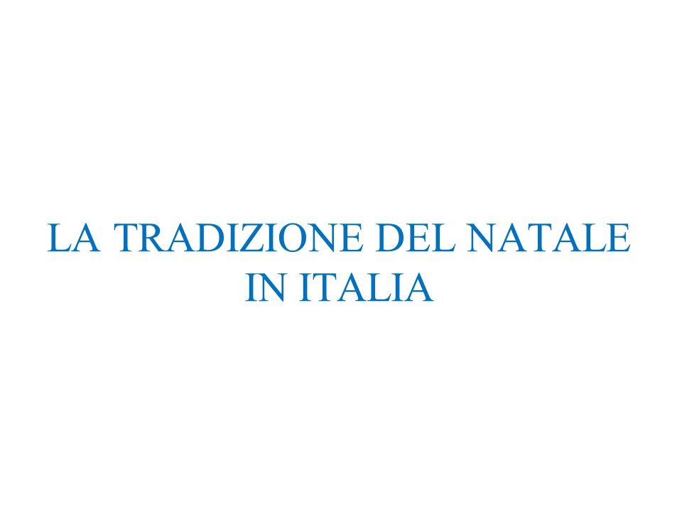 LA TRADIZIONE DEL NATALE IN ITALIA