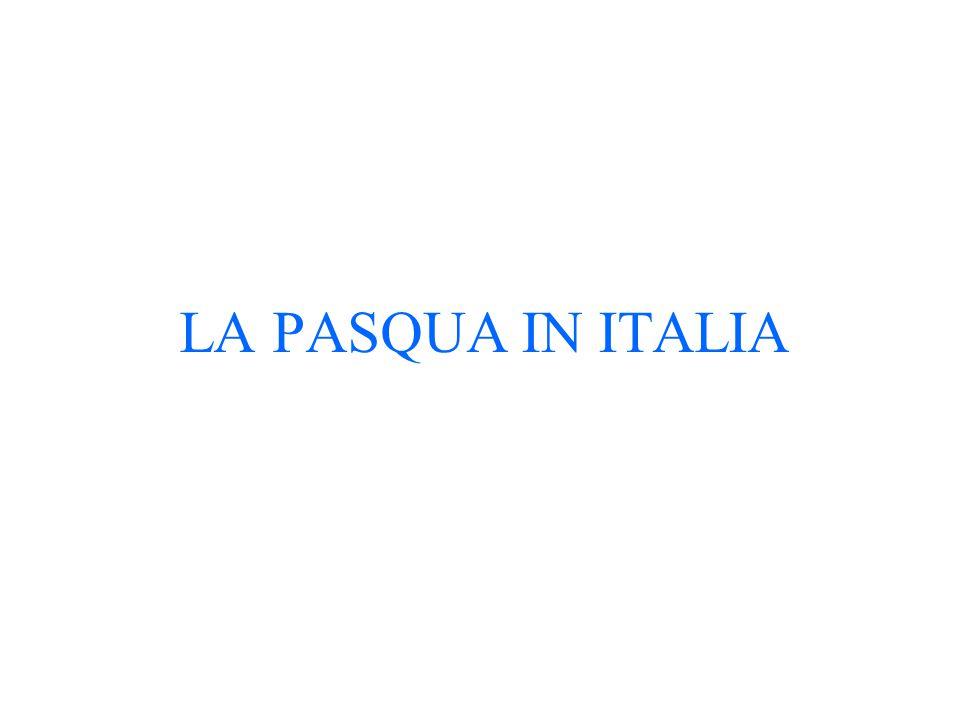 LA PASQUA IN ITALIA