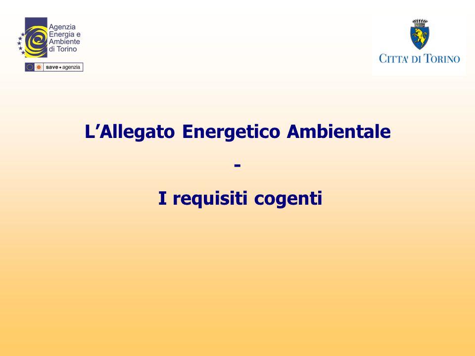L'Allegato Energetico Ambientale - I requisiti cogenti