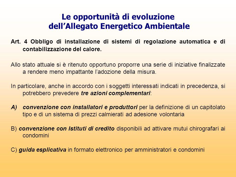 Le opportunità di evoluzione dell'Allegato Energetico Ambientale Art. 4 Obbligo di installazione di sistemi di regolazione automatica e di contabilizz