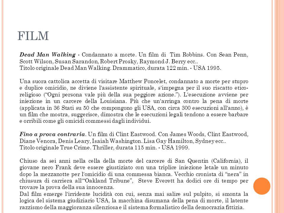 FILM Dead Man Walking - Condannato a morte. Un film di Tim Robbins. Con Sean Penn, Scott Wilson, Susan Sarandon, Robert Prosky, Raymond J. Berry ecc..