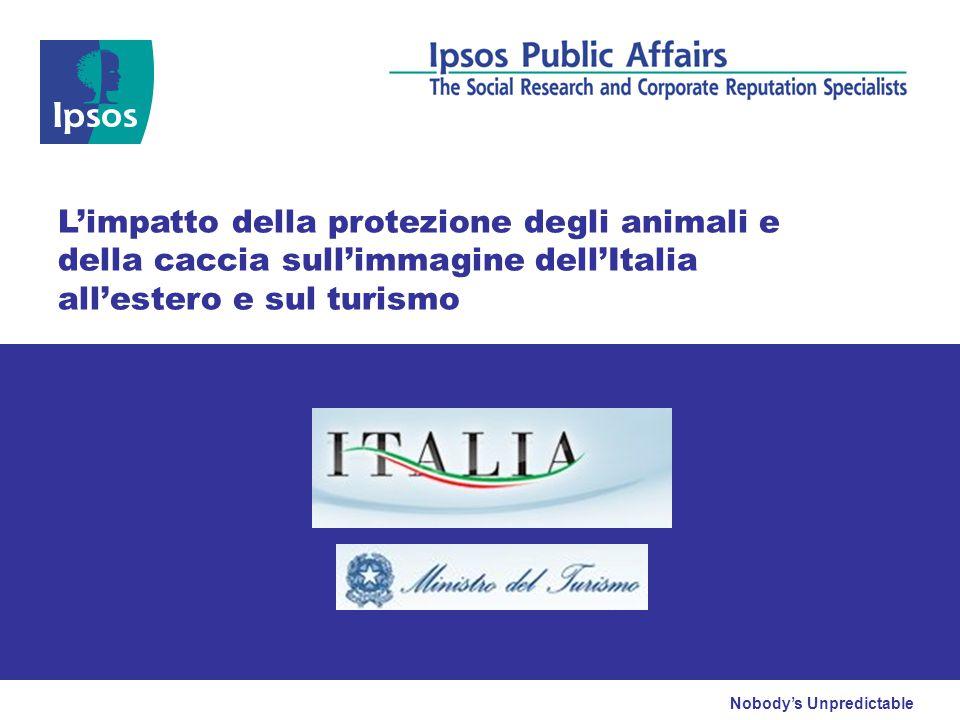 Nobody's Unpredictable L'impatto della protezione degli animali e della caccia sull'immagine dell'Italia all'estero e sul turismo