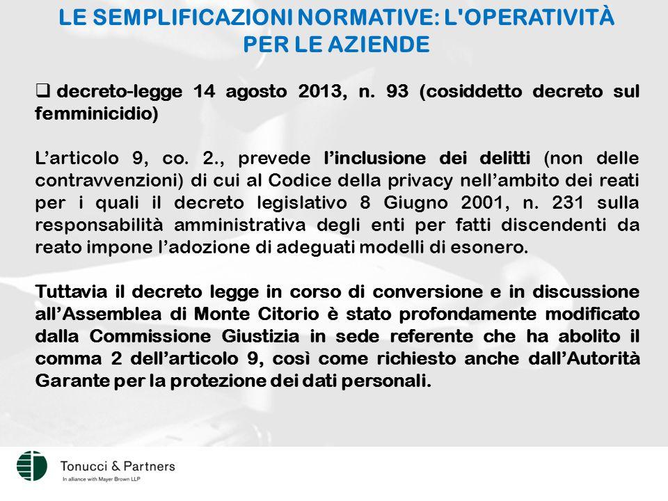 LE SEMPLIFICAZIONI NORMATIVE: L OPERATIVITÀ PER LE AZIENDE  decreto-legge 14 agosto 2013, n.