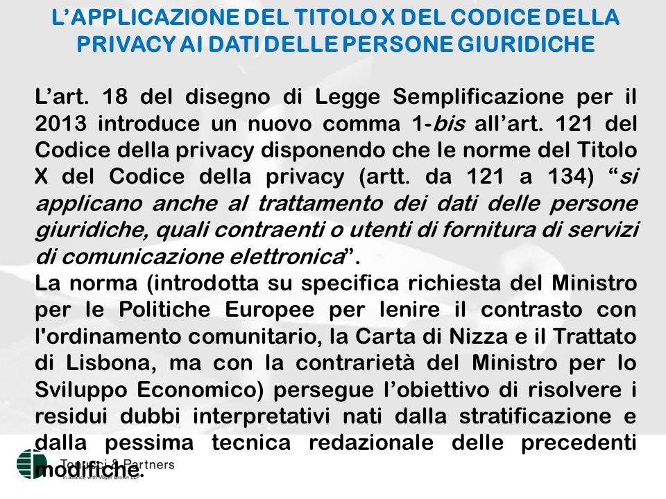 L'APPLICAZIONE DEL TITOLO X DEL CODICE DELLA PRIVACY AI DATI DELLE PERSONE GIURIDICHE L'art.