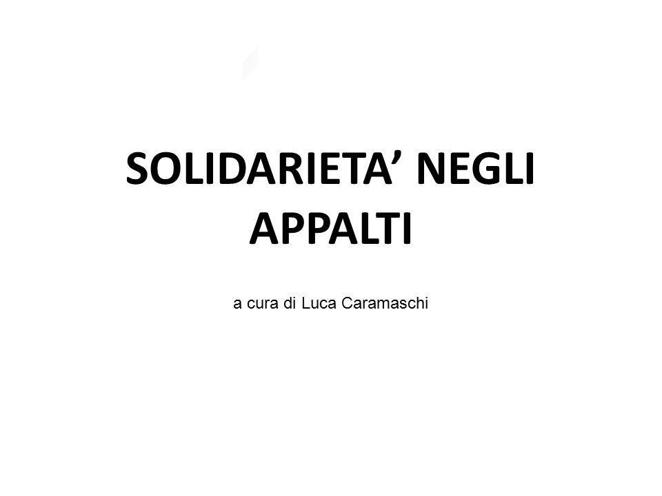 SOLIDARIETA' NEGLI APPALTI a cura di Luca Caramaschi