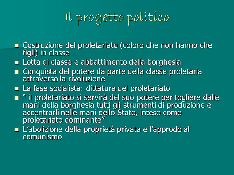 Il progetto politico Costruzione del proletariato (coloro che non hanno che figli) in classe Costruzione del proletariato (coloro che non hanno che fi